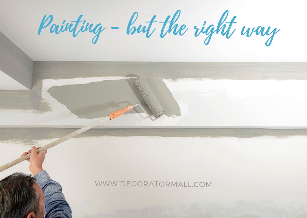 Painting - but the right way