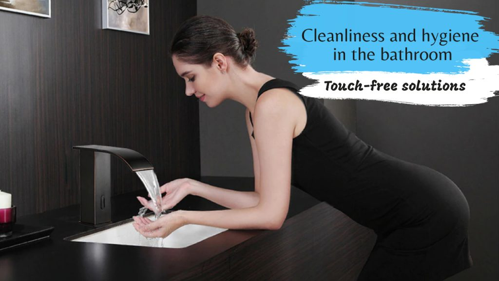 Cleanliness and hygiene in the bathroom - Touch-free solutions